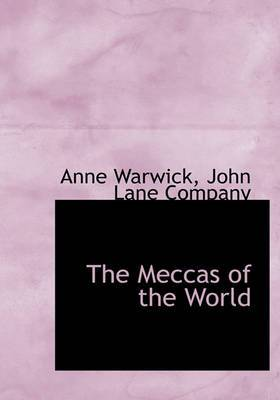 The Meccas of the World