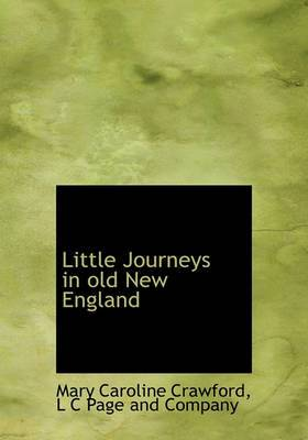 Little Journeys in Old New England