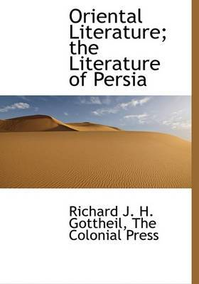Oriental Literature; The Literature of Persia