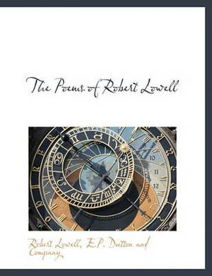 The Poems of Robert Lowell