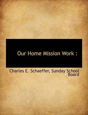 Our Home Mission Work