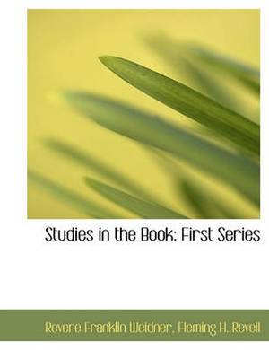 Studies in the Book: First Series