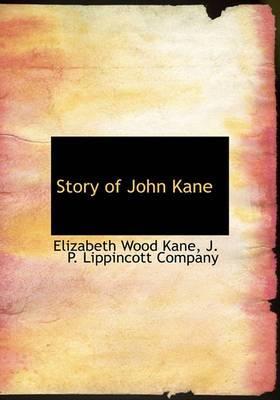 Story of John Kane