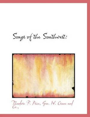 Songs of the Southwest