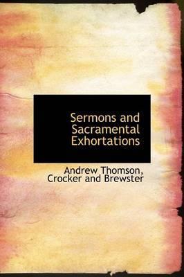 Sermons and Sacramental Exhortations