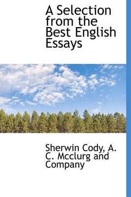 A Selection from the Best English Essays