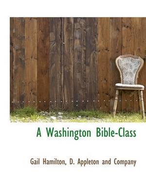 A Washington Bible-Class