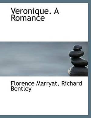 Veronique. a Romance