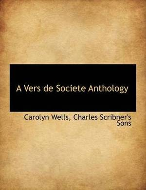 A Vers de Societe Anthology