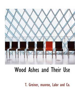 Wood Ashes and Their Use