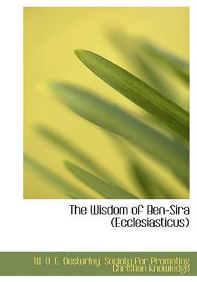 The Wisdom of Ben-Sira (Ecclesiasticus)