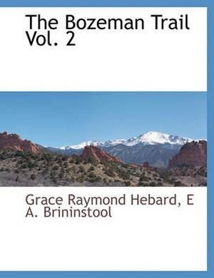 The Bozeman Trail Vol. 2