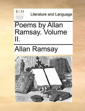 Poems by Allan Ramsay. Volume II.