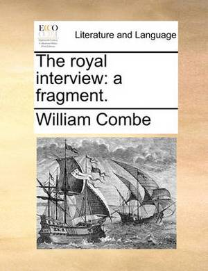The Royal Interview: A Fragment.