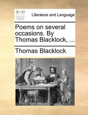 Poems on Several Occasions. by Thomas Blacklock, ...