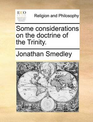 Some Considerations on the Doctrine of the Trinity.