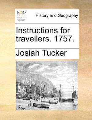 Instructions for Travellers. 1757.