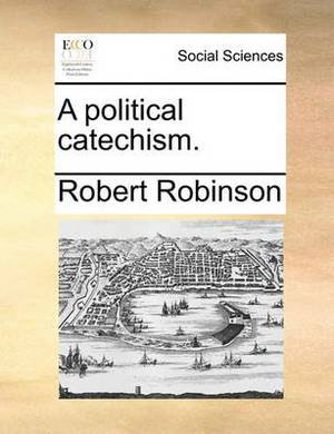A Political Catechism.