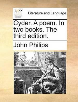 Cyder. a Poem. in Two Books. the Third Edition.