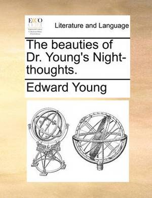 The Beauties of Dr. Young's Night-Thoughts