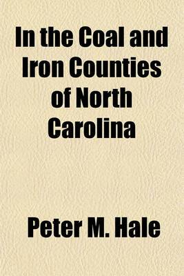 In the Coal and Iron Counties of North Carolina
