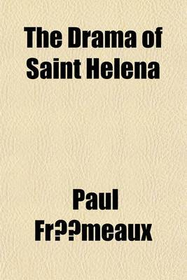 The Drama of Saint Helena
