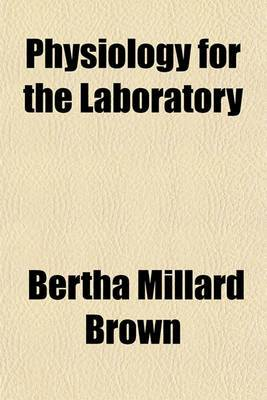 Physiology for the Laboratory