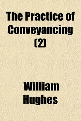 The Practice of Conveyancing (2)