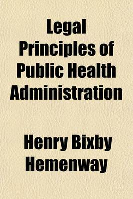 Legal Principles of Public Health Administration