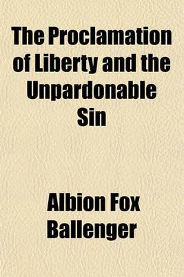 The Proclamation of Liberty and the Unpardonable Sin