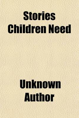 Stories Children Need