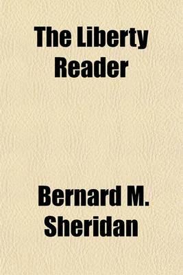 The Liberty Reader