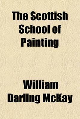 The Scottish School of Painting