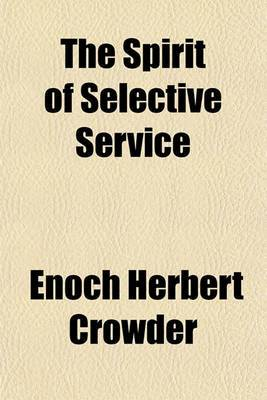 The Spirit of Selective Service