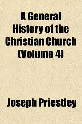 A General History of the Christian Church (Volume 4)