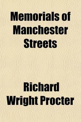Memorials of Manchester Streets