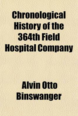 Chronological History of the 364th Field Hospital Company