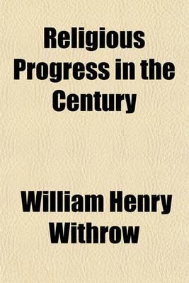 Religious Progress in the Century