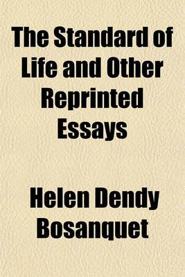 The Standard of Life and Other Reprinted Essays
