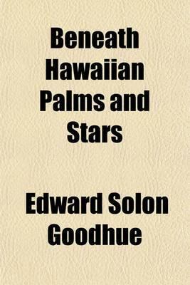 Beneath Hawaiian Palms and Stars