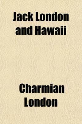Jack London and Hawaii