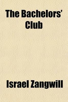 The Bachelors' Club
