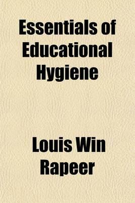 Essentials of Educational Hygiene