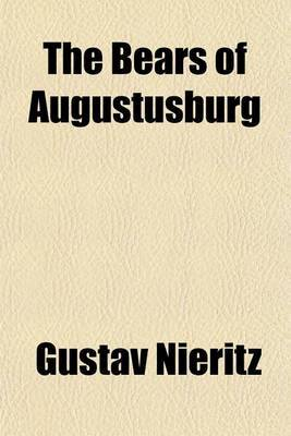 The Bears of Augustusburg