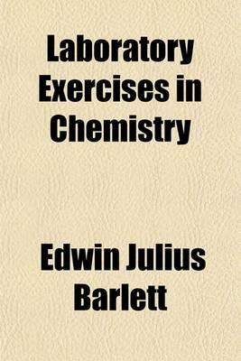 Laboratory Exercises in Chemistry