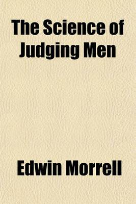 The Science of Judging Men