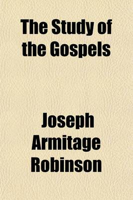 The Study of the Gospels