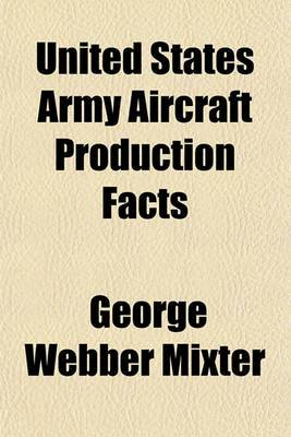 United States Army Aircraft Production Facts