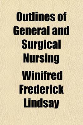 Outlines of General and Surgical Nursing