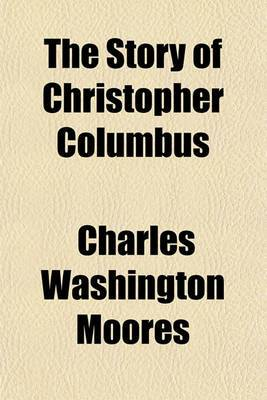 The Story of Christopher Columbus